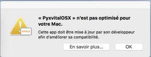 erreur pyxvital n'est pas optimisé pour votre Mac
